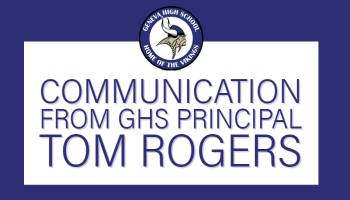 Communication from GHS Principal Tom Rogers