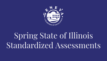 Spring State of Illinois Standardized Assessments