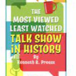 The Most Viewed and Least Watched Virtual Talk Show in History