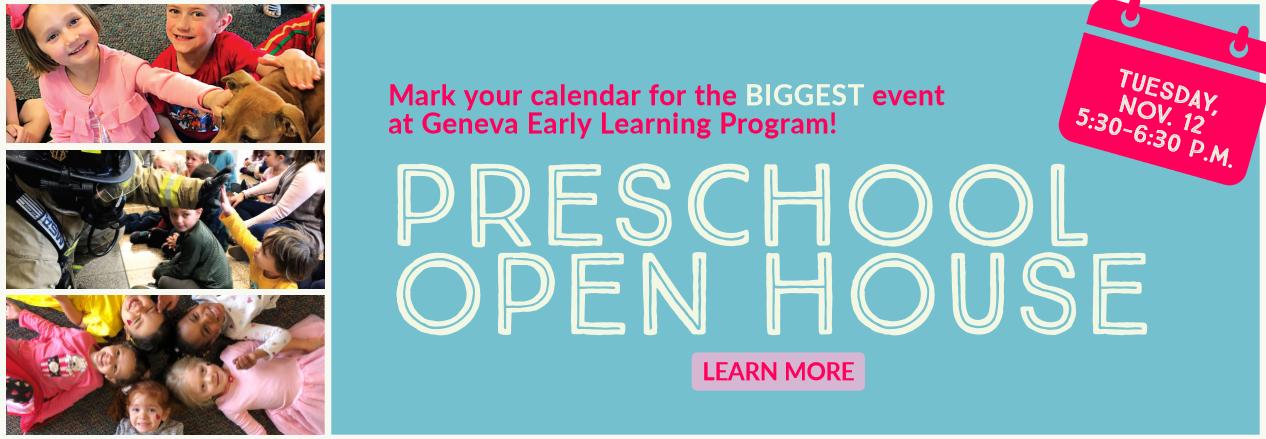 Geneva Early Learning Program Open House from 5:30-6:30 pm Tuesday, Nov 12