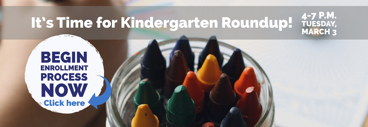 Kindergarten Enrollment begins now, please click to start process and enroll by March 3, 2020