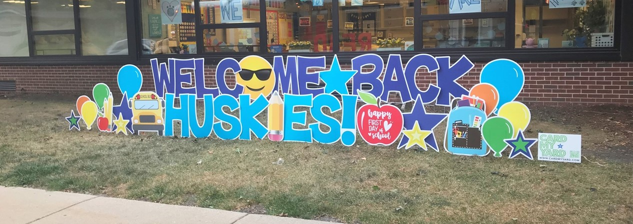 HSS Welcome Back Sign