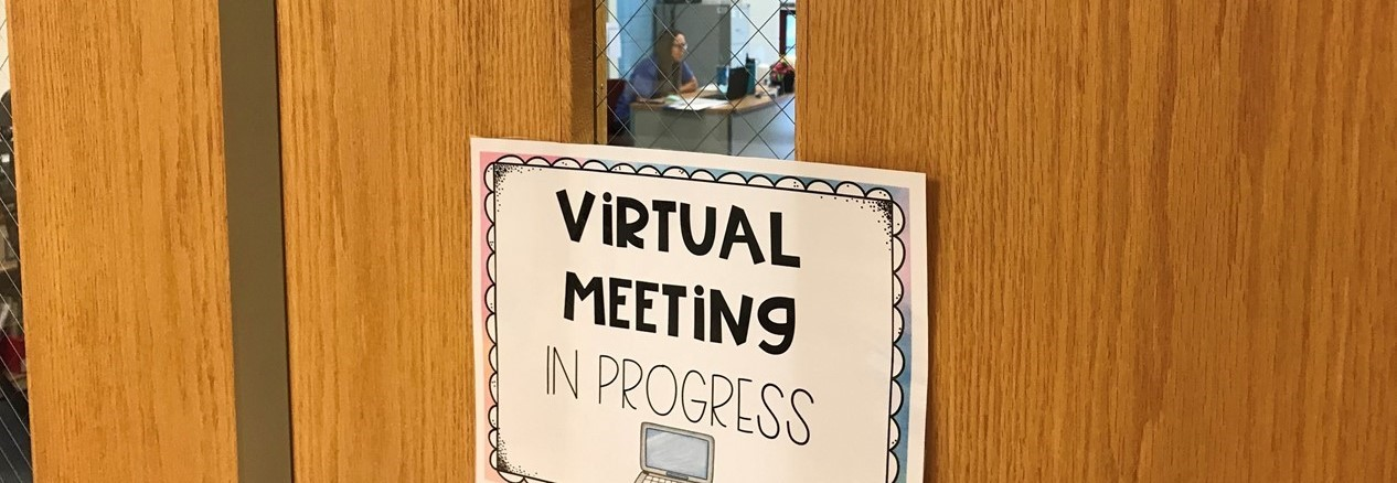 Virtual Meeting in Progress Sign